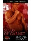 Seeds of Garnet - Evangeline Anderson, Ann Cory, Sierra Dafoe, Karen Erickson, A.D. Christopher, Elaine Lowe