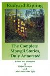 The Complete Mowgli Stories, Duly Annotated - Rudyard Kipling, Markham Shaw Pyle, G.M.W. Wemyss