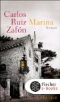 Marina (Nomadas) - Carlos Ruiz Zafón, Peter Schwaar