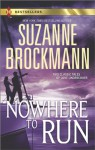 Nowhere to Run: Not Without RiskA Man to Die For - Suzanne Brockmann
