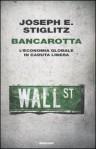 Bancarotta: l'economia globale in caduta libera - Joseph E. Stiglitz, Daria Cavallini