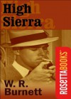 High Sierra (RosettaBooks Into Film) - W. R. Burnett