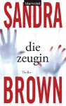 Die Zeugin - Sandra Brown