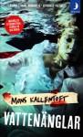 Vattenänglar - Mons Kallentoft