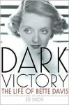 Dark Victory - Ed Sikov
