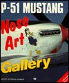 P 51 Mustang Nose Art Gallery - John M. Campbell, Donna Campbell