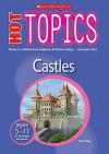 Castles (Hot Topics) - Peter Riley