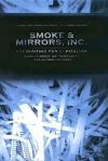 Smoke and Mirrors, Inc: Accounting for Capitalism - Matthieu Autret, Nicolas Véron, Matthiew Autret, Alfred Galichon, George Holoch, Matthieu Autret