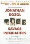 Savage Inequalities: Children in America's Schools - Jonathan Kozol, Mark Winston