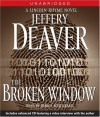 The Broken Window - Dennis Boutsikaris, Jeffery Deaver