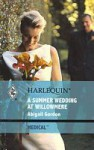 A Summer Wedding At Willowmere - Abigail Gordon