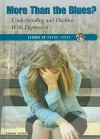 More Than the Blues?: Understanding and Dealing with Depression - Eileen Lucas