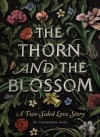 The Thorn and the Blossom - Theodora Goss