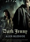 Dark Jenny - Alex Bledsoe, To Be Announced