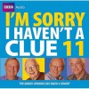 Radio Program: I'm Sorry I Haven't A Clue 11 - NOT A BOOK