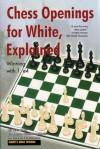Chess Openings for White, Explained: Winning with 1. E4 (Alburt's Opening Guide, Book 1) - Lev Alburt, Eugene Perelshteyn