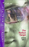 The Perfect Target (Silhouette Intimate Moments, #1212) - Jenna Mills