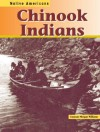 Chinook Indians - Suzanne Morgan Williams