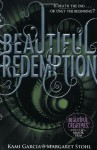 Beautiful Redemption (Caster Chronicles #4) - Kami Garcia, Margaret Stohl