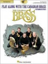Play Along with the Canadian Brass - Trombone: Book/CD - Colin