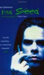 Bad Seed: The Biography of Nick Cave - Ian Johnston