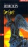 Der Greif - Wolfgang Hohlbein, Heike Hohlbein