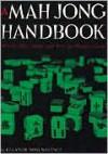 Mah Jong Handbook - Eleanor Noss Whitney