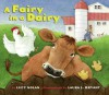 A Fairy In A Dairy - Lucy A. Nolan, Laura J. Bryant