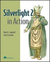 Silverlight 2 in Action - Chad Campbell, John Stockton