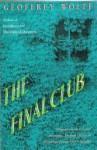 Final Club - Geoffrey Wolff