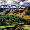 Roads With a View: Scotland's Greatest Views and How to Find Them by Road - David Corfield