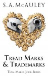 Tread Marks & Trademarks (Team Maker Jock Series) - S.A. McAuley