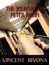 The Journal of Peter Rubin - Vincent Bivona