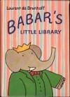 Babar's Little Library - Laurent de Brunhoff