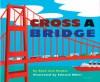 Cross A Bridge - Ryan Ann Hunter