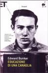 Educazione di una canaglia - Edward Bunker