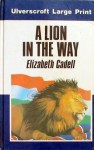 A Lion in the Way - Elizabeth Cadell