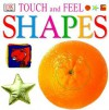 Touch and Feel: Shapes - Anne Millard