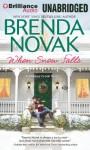 When Snow Falls - Brenda Novak, Tara Sands