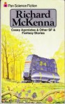 Casey Agonistes & Other Sf & Fantasy Stories - Richard McKenna