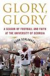 Glory, Glory - Mark Schlabach