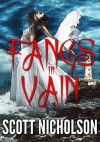 Fangs In Vain (Sabrina Vickers, Vampire Angel) - Scott Nicholson