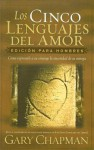 Los Cinco Lenguajes Del Amor/the Five Languages of Love - Gary Chapman