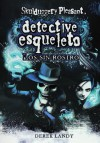 Los sin rostro (Detective Esqueleto, #3) - Derek Landy