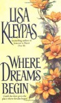 Where Dreams Begin - Lisa Kleypas