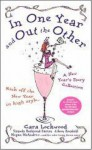 In One Year and Out the Other - Cara Lockwood, Pamela Redmond Satran, Beth Kendrick