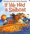 If We Had a Sailboat - Jonathan Emmett