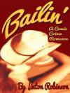 Bailin' - Linton Robinson
