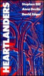 Heartlanders - Anne Devlin, David Edgar