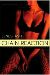 Chain Reaction - Jenesi Ash